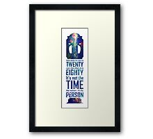 It's Not The Time That Matters Framed Print