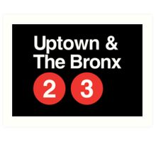 Uptown & The Bronx Art Print