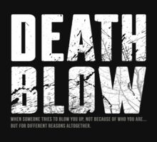 Death Blow. by Joseph Shelton