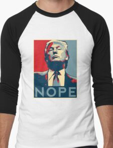 "Donald Trump ""NOPE"" Men's Baseball ¾ T-Shirt"
