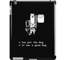 You Pet the Dog iPad Case/Skin