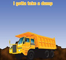 I've gotta take a dump by goodedesign