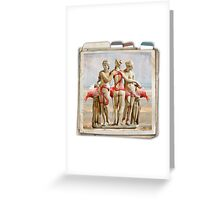 The Three Graces Greeting Card