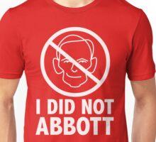 I did not Abb0tt (white text) Unisex T-Shirt