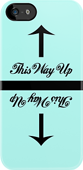 This Way Up iPhone Case by pearloil