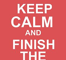Keep calm & finish the sent... by Jari-chan