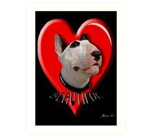 LOVE for my Bull Terrier Art Print