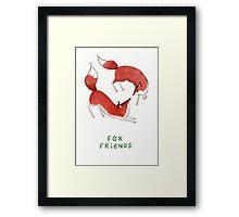 Fox Friends Framed Print