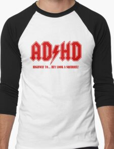 ADHD Highway to Hey! Men's Baseball ¾ T-Shirt