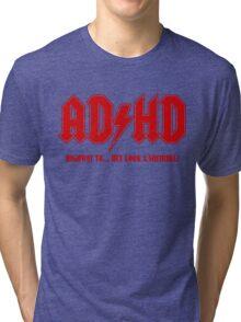 ADHD Highway to Hey! Tri-blend T-Shirt
