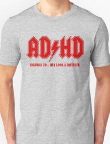ADHD Highway to Hey! T-Shirt