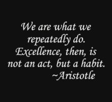 Excellence is Habit Tee Kids Clothes