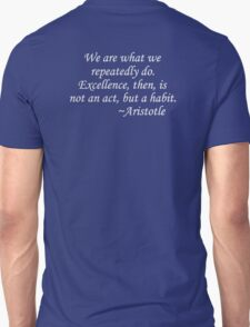 Excellence is Habit Tee T-Shirt