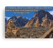 ✾◕‿◕✾THE COVENANT OF MY PEACE BIBLICAL/SCRIPTURE PICTURE/CARD✾◕‿◕✾ Canvas Print