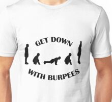 Get Down With Burpees Tee Unisex T-Shirt