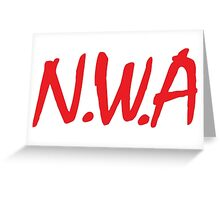 N.W.A coming straight out of Compton  Greeting Card