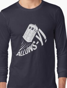 """Allons-y !"" - The Doctor (White Edition) Long Sleeve T-Shirt"