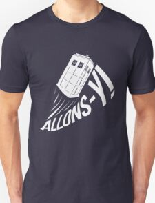 """Allons-y !"" - The Doctor (White Edition) Unisex T-Shirt"