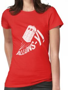 """""""Allons-y !"""" - The Doctor (White Edition) Womens Fitted T-Shirt"""