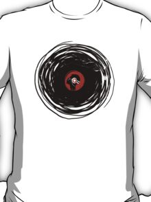 I'm spinning within with a vinyl record... GRUNGE TEXTURE T-Shirt