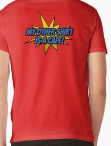 My Other Shirt Is a Cape Mens V-Neck T-Shirt