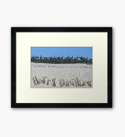 Happy Birthday from the Beach Framed Print