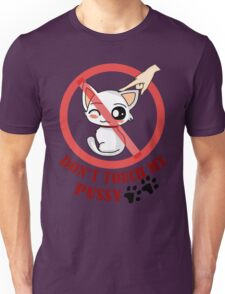Don't Touch My Pussy Unisex T-Shirt