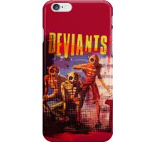 Deviants iPhone Case/Skin