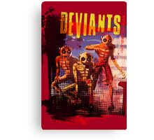 Deviants Canvas Print