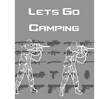 Lets Go Camping Photographic Print