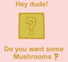 Want some mushrooms? Kids Clothes