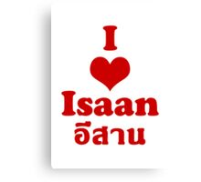 I Love (Heart) Isaan Canvas Print