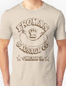 Froman Sausage Company T-Shirt