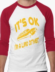 It's OK I'm A Limo Driver Men's Baseball ¾ T-Shirt