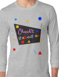 Chuck's Bike-O-Rama Long Sleeve T-Shirt