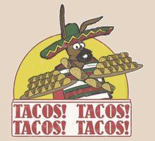 Tacos Tacos Tacos Tacos by kaptainmyke