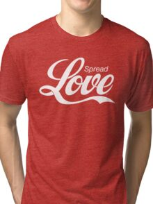 Spread Love Tri-blend T-Shirt
