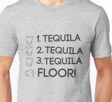One Tequila. Tequila Floor Unisex T-Shirt