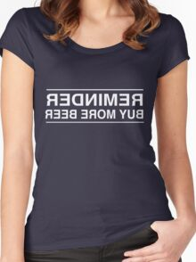 Reminder. Buy More Beer Women's Fitted Scoop T-Shirt