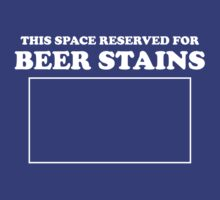 This space is reserved for beer stains by partyanimal