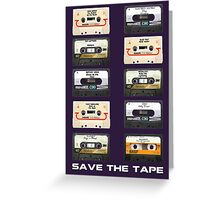 Save the tape Greeting Card