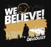 We Believe in Sherlock! by girardin27