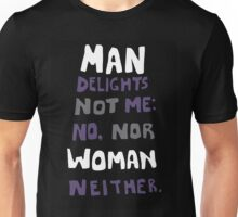 man delights not me Unisex T-Shirt