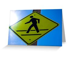 Cross Walk Sign in WEHO Greeting Card