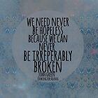 Never Be Hopeless by Alyssa Clark
