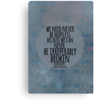 Never Be Hopeless Canvas Print