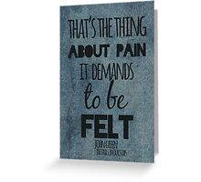 Thing About Pain Greeting Card