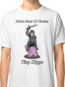 Noble Steed Of Choice: Tiny Hippo Classic T-Shirt