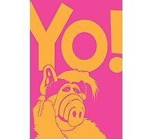 Alf says Yo! Photographic Print