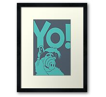 Alf says Yo! Framed Print
